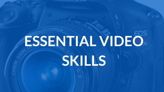Essential Video Skills